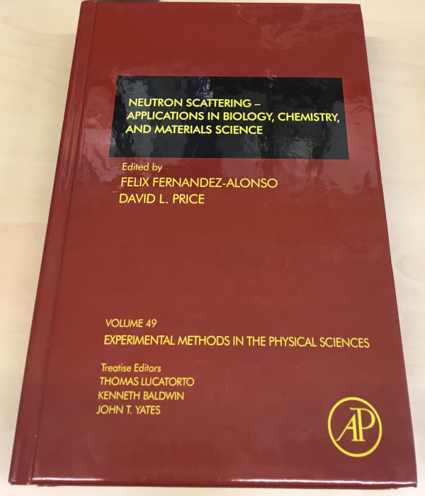 Neutron Scattering – Applications in Biology, Chemistry and Materials Science Book